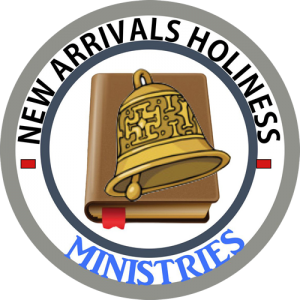 New Arrivals Holiness Ministries